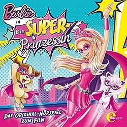 Barbie in: Die Superprinzessin