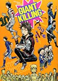 GIANT KILLING [In Japanese] [Japanese Edition] Vol.10