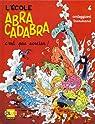 L'Ecole Abracadabra, tome 4 : C'est pas sorcier ! par Corteggiani