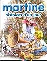 Martine, Tome 7 : Histoire d'un jour par Marlier