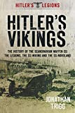 Hitler's Vikings: The History Of The Scandinavian