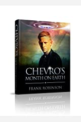 Chevro's Month On Earth Kindle Edition