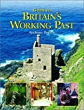 Guide to Britain's Walking Past, Anthony Burton, 0393325520