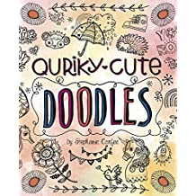 Quirky, Cute Doodles (Doodle with Attitude)