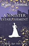 A Sinister Establishment: A Regency Cozy
