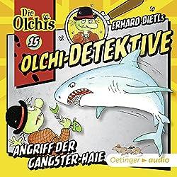 Angriff der Gangster-Haie (Olchi-Detektive 15)