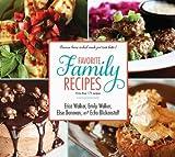 Favorite Family Recipes, Erica Walker, Emily Walker, Elise Donovan, Echo Blickenstaff, 1621080196