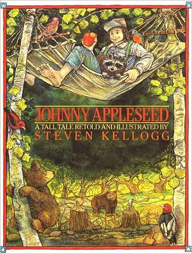 Johnny Appleseed Steven Kellogg 9780688064174 Amazoncom Books