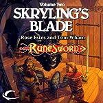 Skryling's Blade: RuneSword, Volume Two | Rose Estes,Tom Wham