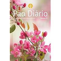 Pão Diário, volume 21 (capa Feminina): uma Meditação Para Cada dia do ano