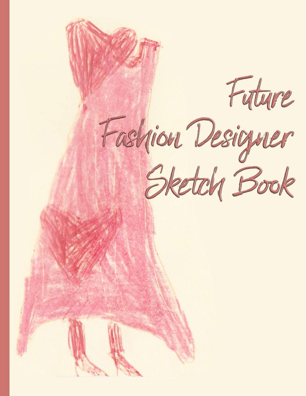 Future Fashion Designer Sketch Book For Girls And Boys Red Dress With Hearts Kidsspace 9781688417564 Amazon Com Books