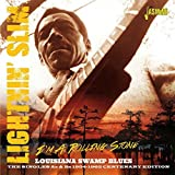 I'm a Rolling Stone: Louisiana Swamp Blues - The Singles As and Bs 1954-1962