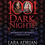 Midnight Untamed: A Midnight Breed Novella - 1001 Dark Nights | Lara Adrian