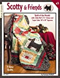 Scotty & Friends: Quilt Of The Month: with 'Jelly Roll