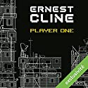 Player One | Livre audio Auteur(s) : Ernest Cline Narrateur(s) : Antoine Doignon