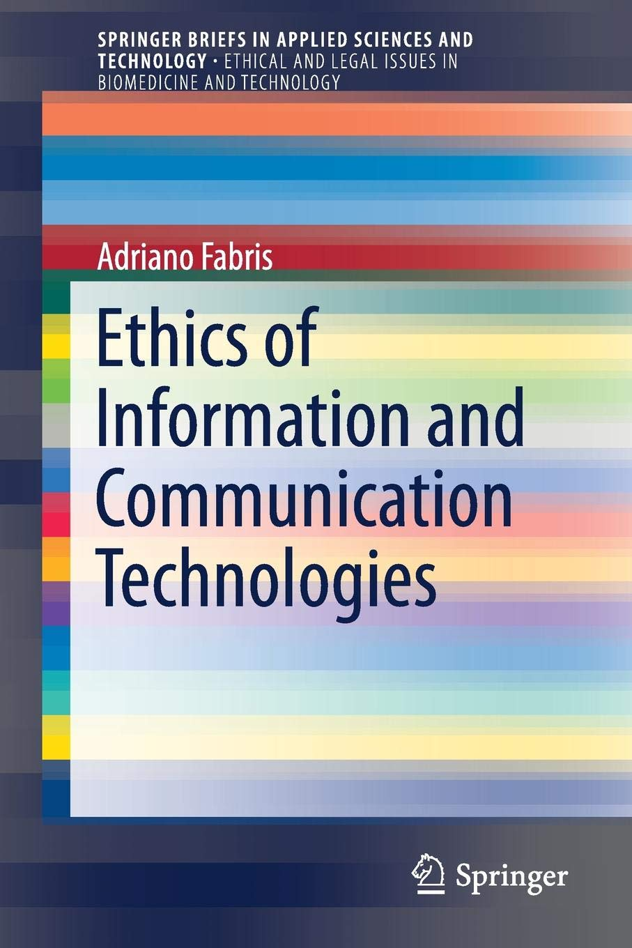 Read Online Ethics of Information and Communication Technologies (SpringerBriefs in Applied Sciences and Technology) pdf