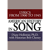 American History in Song: Lyrics from 1900 to 1945 book cover