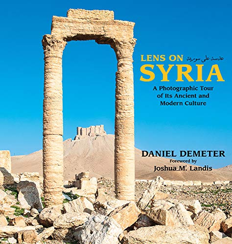 Lens on Syria: A Photographic Tour of Its Ancient and Modern - Ruins Amphitheater