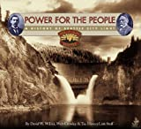 Power for the People, David W. Wilma and Walt Crowley, 0295985763