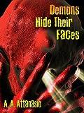 Demons Hide Their Faces