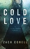 Cold Love: A Cillian Canter Mystery (Cillian Cantor Book 1)