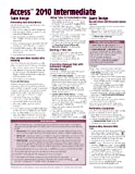 Microsoft Access 2010 Intermediate Quick Reference Guide (Cheat Sheet of Instructions, Tips and Shortcuts - Laminated Card), Beezix Inc., 1936220245
