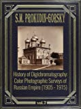 History of Digichromatography: Color Photographic Surveys of Russian Empire (1905 - 1915), vol. 7