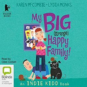 My Big (Strange) Happy Family Audiobook