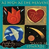 As High as the Heavens, David M. Edwards, 0805443312