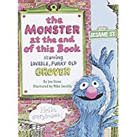 The Monster at the End of This Book: Sesame Street: Starring Lovable, Furry Old Grover (Big Bird's Favorites Board Books)