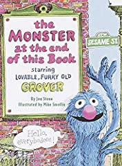 Lovable, furry old Grover is distressed to learn that there's a monster at the end of this book! He begs readers not to turn the pages, but of course kids feel they just have to see this monster for themselves. Grover is astonished--and toddl...
