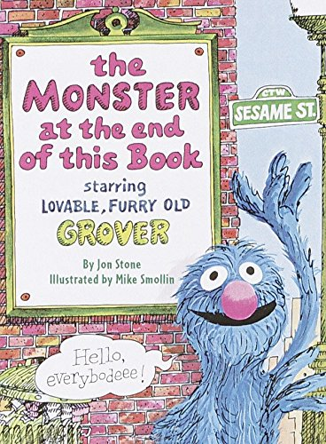 The Monster at the End of This Book (Sesame Street) (Big Bird's Favorites Board Books) -