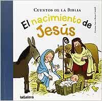 El Nacimiento De Jesús: 33 (Cuentos de la Biblia): Amazon