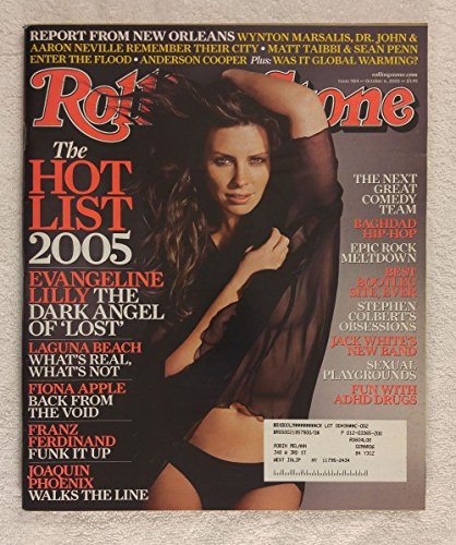 Evangeline Lilly (Lost) - The Hot List - Rolling Stone Magazine - #984 - October 6, 2005 - Hurricane Katrina, Laguna Beach, Joaquin Phoenix (Johnny Cash), Best Bootleg Website, Fun with ADHD Drugs articles