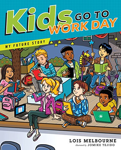 Kids Go To Work Day (My Future Story)