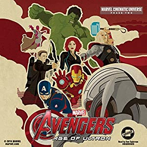 Phase Two: Marvel's Avengers: Age of Ultron Audiobook