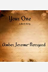 Your One, a short story (The Interpretations Series) Kindle Edition