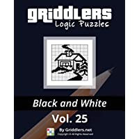 Griddlers Logic Puzzles: Black and White: Volume 25