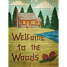 Welcome to the Woods Log Cabin bide Strain Museum Wrapped Canvas Art 32x24 Inches on Frame