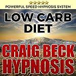 Low Carb Diet: Craig Beck Hypnosis | Craig Beck