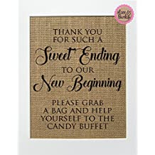 Thank you for such a sweet ending to our New Beginning Please grab a bag and help yourself to the candy buffet - Rustic Burlap Sign 8x10 - Vintage Shabby Chic Rustic - Wedding Favors Candy Sweets
