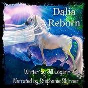 Dalia Reborn: The Never Ending Adventures of Cloud and Penelope, Volume 2 | Jill A. Logan