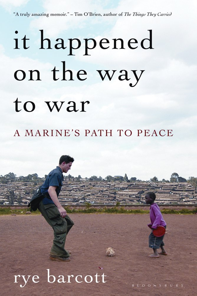 Download It Happened On the Way to War: A Marine's Path to Peace ebook