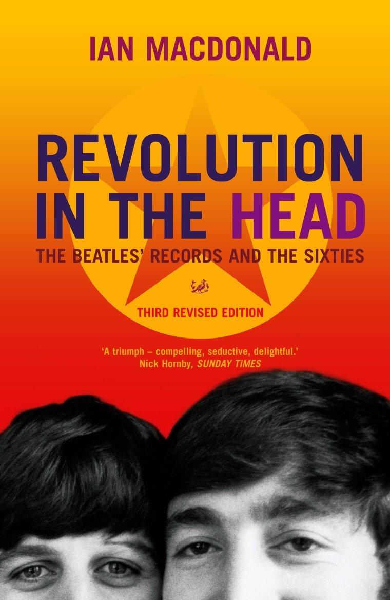 Revolution in the Head: The Beatles Records adn the Sixties: The