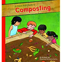 Green Kid's Guide to Composting