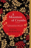 A Mountain of Crumbs, Elena Gorokhova, 1439125686