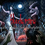 Party Music For Graveyards by Bloody Mary (2010-09-14)