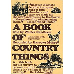 A Book of Country Things Audiobook