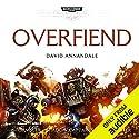 Overfiend: Warhammer 40,000: Space Marine Battles Hörbuch von David Annandale Gesprochen von: Saul Reichlin