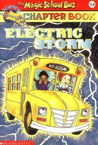 Electric Storm (Magic School Bus Science Chapter Books) by Anne Capeci (2003-05-01) (Magic School Bus Electric Storm)